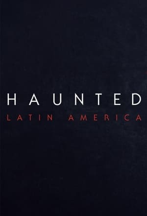 thumb Haunted: Latinoamérica