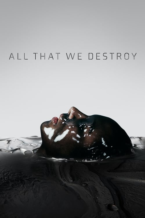 thumb All That We Destroy