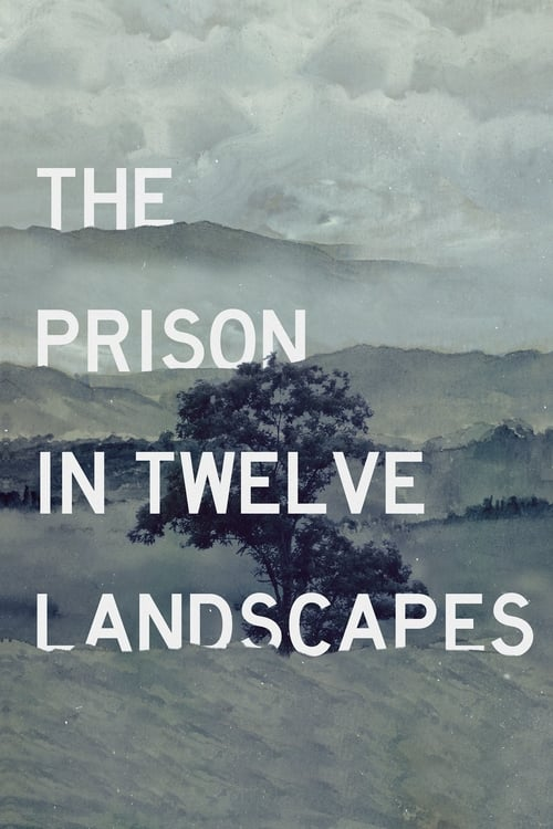 thumb The Prison in Twelve Landscapes